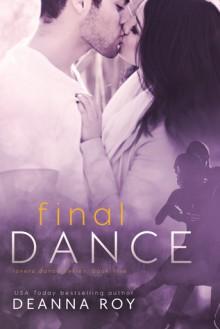 Final Dance - Deanna Roy