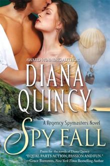 Spy Fall - Diana Quincy