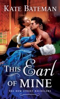 The Earl of Mine - Kate Bateman