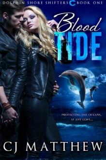 Blood Tide - C.J. Matthew, Dori Harrell