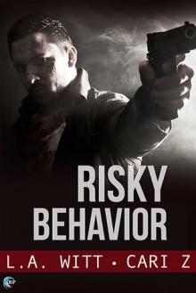 Risky Behavior - Cari Z., L.A. Witt