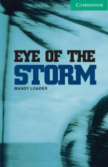 Eye of the Storm - Mandy Loader