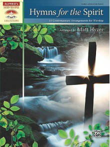 Hymns for the Spirit: 10 Contemporary Arrangements for Worship - Matt Hyzer