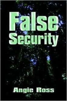 False Security - Angela Ross