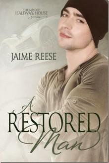 A Restored Man - Jaime Reese