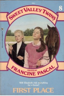 First Place (Sweet Valley Twins Series, Book 8) - Francine Pascal