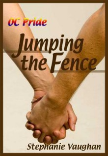 Jumping the Fence - Stephanie Vaughan
