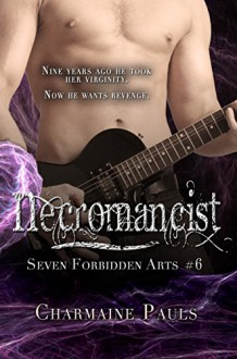 Necromancist (The Seven Forbidden Arts Book 6) - Charmaine Pauls