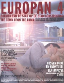 Europan 4: Bouwen Van De Stad Op De Stad/Constructing the Town upon th Town - Emmie Vos