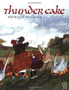 Thunder Cake - Patricia Polacco