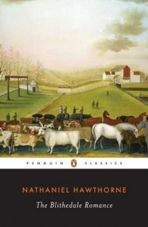 The Blithedale Romance - Annette Kolodny, Nathaniel Hawthorne