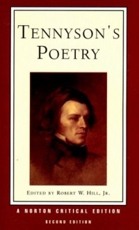 Tennyson's Poetry - Alfred Tennyson,Robert W. Hill Jr.