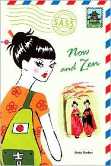 Now and Zen - Linda Gerber