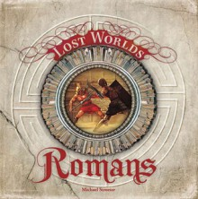 The Romans (Lost Worlds) - Michael Streeter