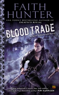 Blood Trade - Faith Hunter