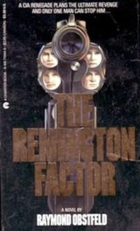 The Remington Factor - Raymond Obstfeld