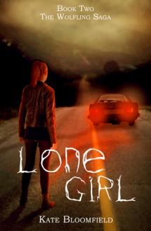 Lone Girl - Kate Bloomfield