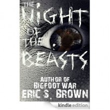 The Night of the Beasts - Eric S. Brown