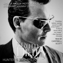The Rum Diary: The Long Lost Novel (Audio) - Hunter S. Thompson, Campbell Scott