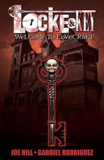 Locke and Key, Vol. 1: Welcome to Lovecraft - Joe Hill, Gabriel Rodríguez