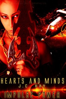 Heart and Minds (Impulse Power) - J.C. Hay
