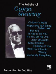 The Artistry of George Shearing: Piano Solos - George Shearing
