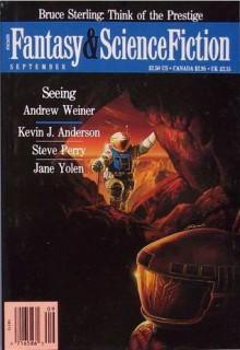 Fantasy & Science Fiction, September 1992 - Kristine Kathryn Rusch, Bruce Sterling, Andrew Weiner, Kevin J. Anderson, Steve Perry, Jane Yolen