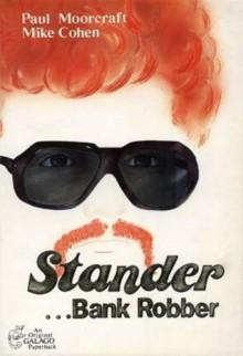 Stander ...Bank Robber - Paul L. Moorcraft, Mike Cohen