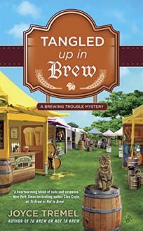 Tangled Up in Brew - Joyce Tremel