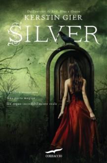 Silver - Kerstin Gier, Alessandra Petrelli