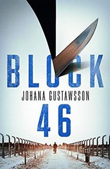 Block 46 (Roy & Castells Series) - Johana Gustawsson,Maxim Jakubowski