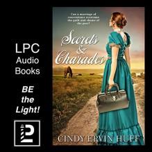 Secrets & Charades - Meghan Kelly,Cindy Ervin Huff