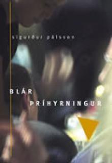 Blár þríhyrningur - Sigurður Pálsson