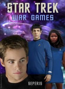 War Games - Seperis
