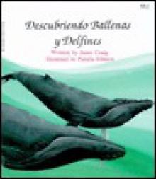 Descubriendo Ballenos y Delfines - Janet Craig, Pamela Johnson