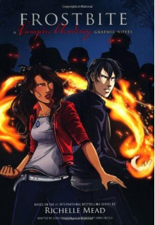 Frostbite: A Vampire Academy Graphic Novel (Vampire Academy Graphic Novels (Quality Paper)) by Mead, Richelle (2013) Paperback - Richelle Mead