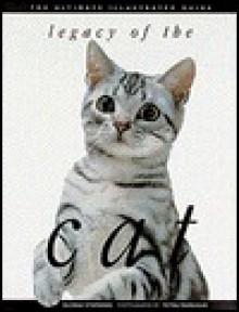 Legacy of the Cat: The Ultimate Illustrated Guide - Gloria Stephens, Tetsu Yamazaki