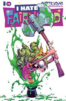 I Hate Fairyland #9 - Skottie Young,Skottie Young,Jean-Francois Beaulieu