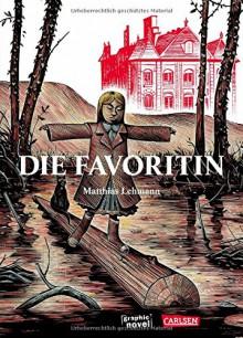 Die Favoritin - Matthias Lehmann, Volker Zimmermann