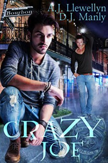 Crazy Joe - A.J. Llewellyn,D.J. Manly
