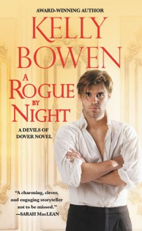 A Rogue by Night (The Devils of Dover Book 3) - Kelly Bowen