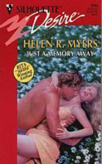 Just A Memory Away - Helen R. Myers