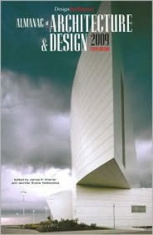 DesignIntelligence Almanac of Architecture & Design 2009 (Almanac of Architecture and Design) - DesignIntelligence, James P. Cramer, Jennifer Evans Yankopolus