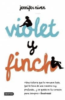 Violet y Finch - Jennifer Niven