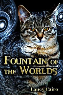Fountain of the Worlds - Laney Cairo