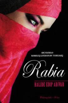 Rabia - Halide Edip Adıvar
