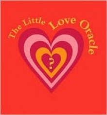 The Little Love Oracle (Gift) - Ars Edition, Edition Ars