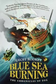 Blue Sea Burning - Geoff Rodkey