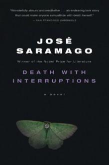 Death with Interruptions - Jose Saramago