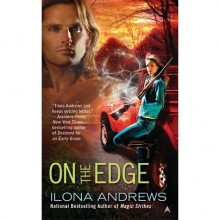 On the Edge (The Edge, #1) - Ilona Andrews
